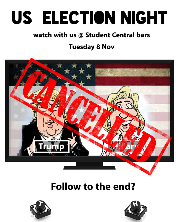 America decides. Watch US elections @ Student Central